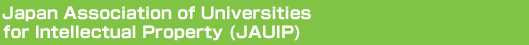 Japan Association of Universities for Intellectual Property (JAUIP)